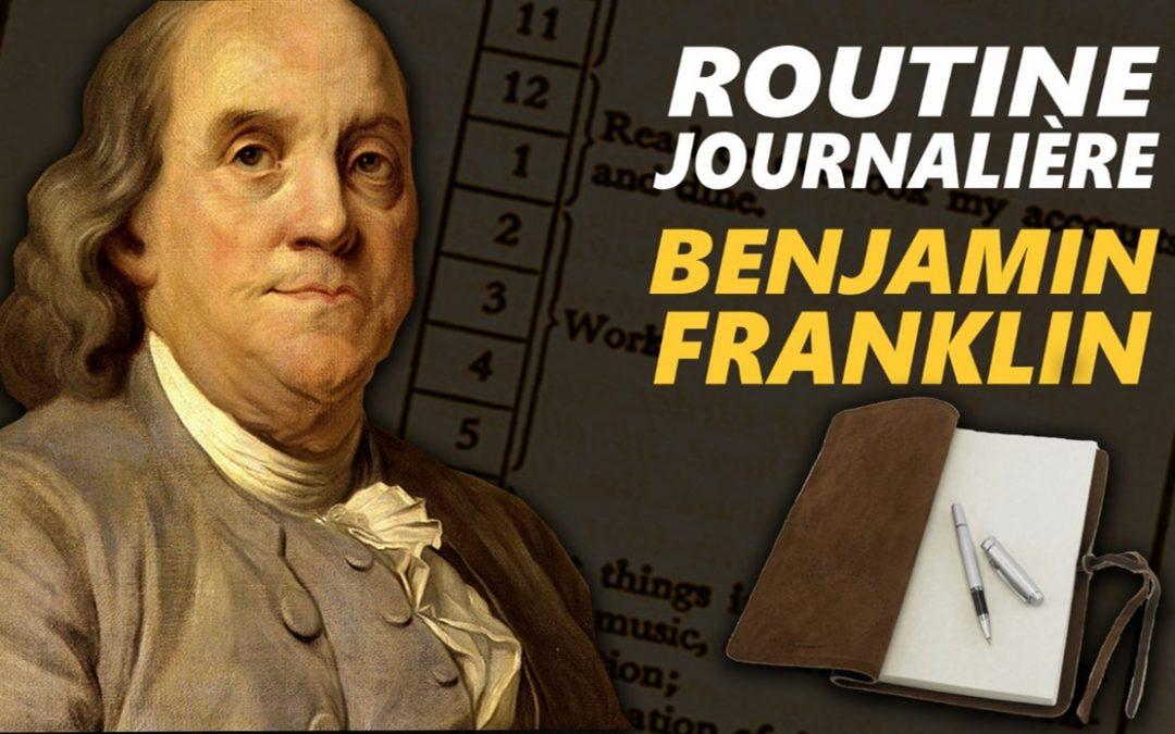 Comment Benjamin Franklin Structurait ses journées ?