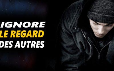 IGNORE LE REGARD DES AUTRES – Vidéo de motivation en français – #LundiMotivation