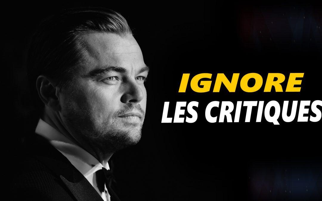 IGNORE LES CRITIQUES – Vidéo de motivation en français – #LundiMotivation