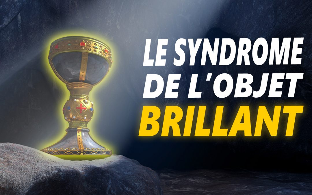 LE SYNDROME DE L'OBJET BRILLANT – Vidéo de motivation en français- – #LundiMotivation