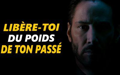 LIBÈRE-TOI DU POIDS DE TON PASSÉ – Vidéo de motivation en français- – #LundiMotivation