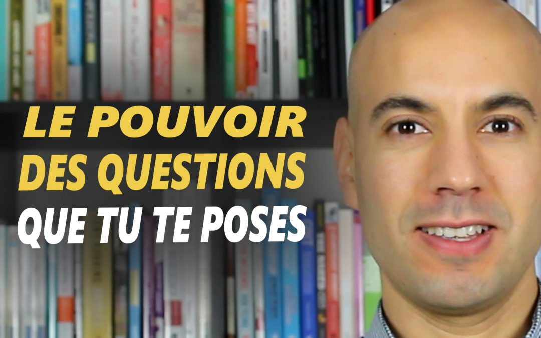 LE POUVOIR DES QUESTIONS