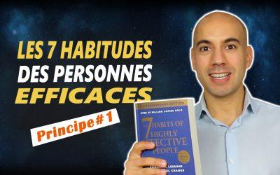 LES 7 HABITUDES DES GENS EFFICACES – Stephen Covey – Résumé de livre