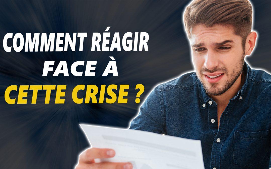 Comment réagir face à la crise ?