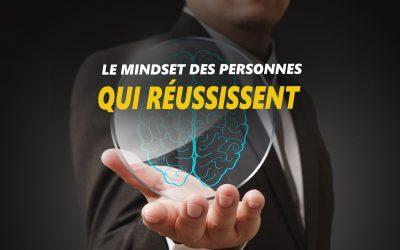 Le mindset des personnes qui réussissent
